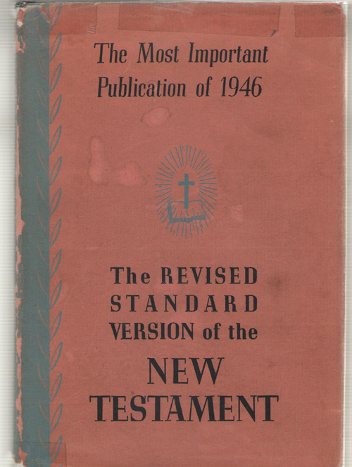 The New Covenant Commonly Called the New Testament of Our Lord and Savior Jesus Christ, No Author Noted