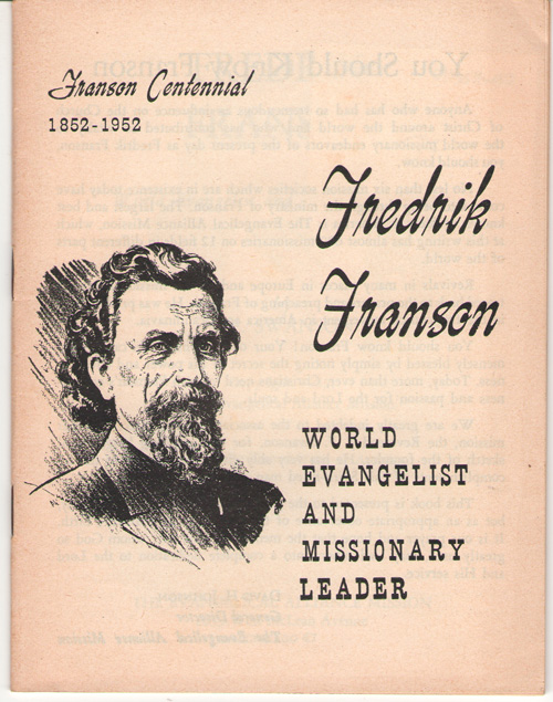 Fredrik Franson World Evangelist and Missionary Leader, Swanson, J. F.