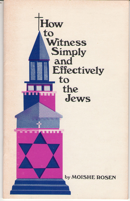 How To Witness Simply And Effectively To The Jews, Rosen, Moishe