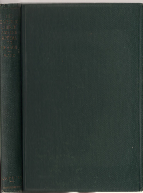 The Catholic Church And The Appeal To Reason, Ward, Leo Paul