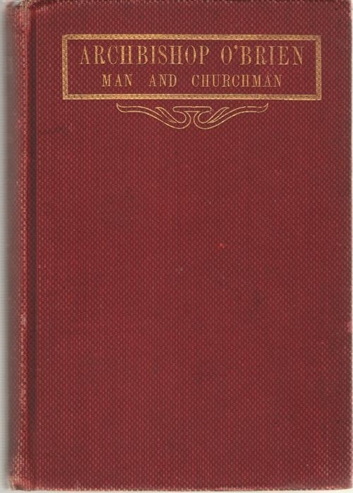 Archbishop O'Brien   Man and Churchman, Hughes, Katherine