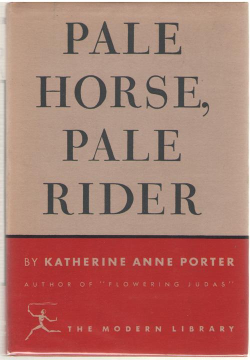 Pale Horse, Pale Rider, Porter, Katherine Ann