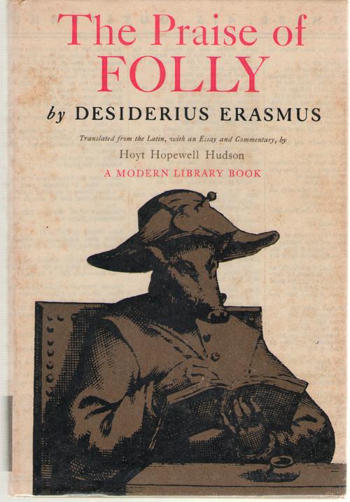 The Praise Of Folly, Erasmus, Desiderius