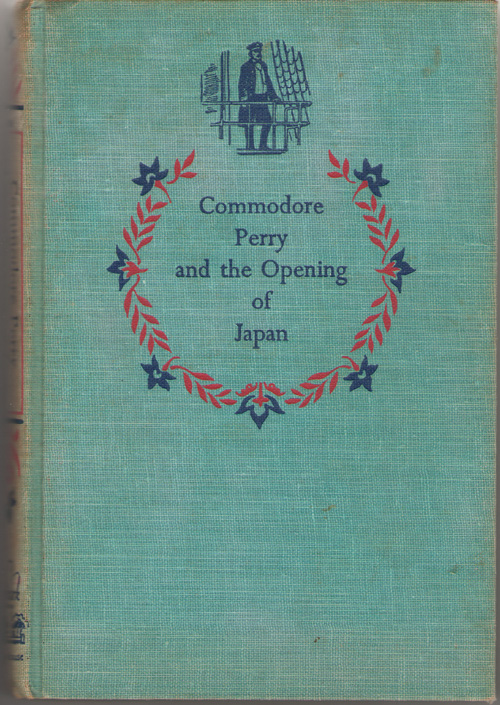 Commodore Perry And The Opening Of Japan, Kuhn, Ferdinand