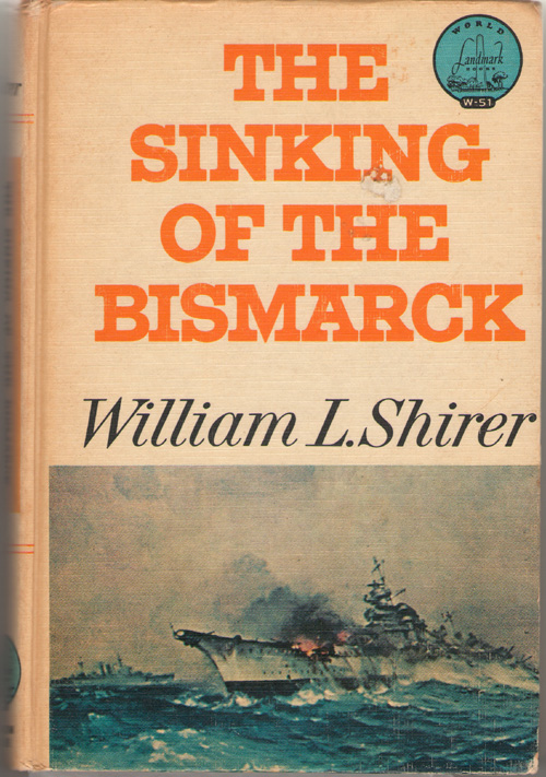 The Sinking Of The Bismarck, Shirer, William L.