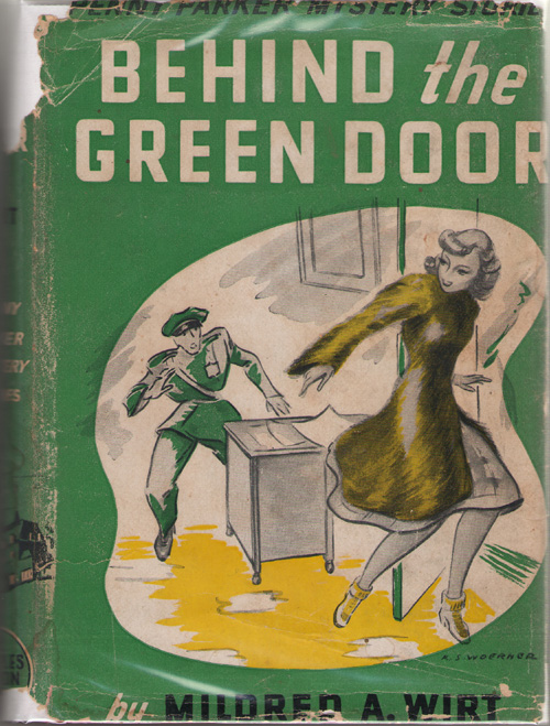 Behind The Green Door, Wirt, Mildred A.