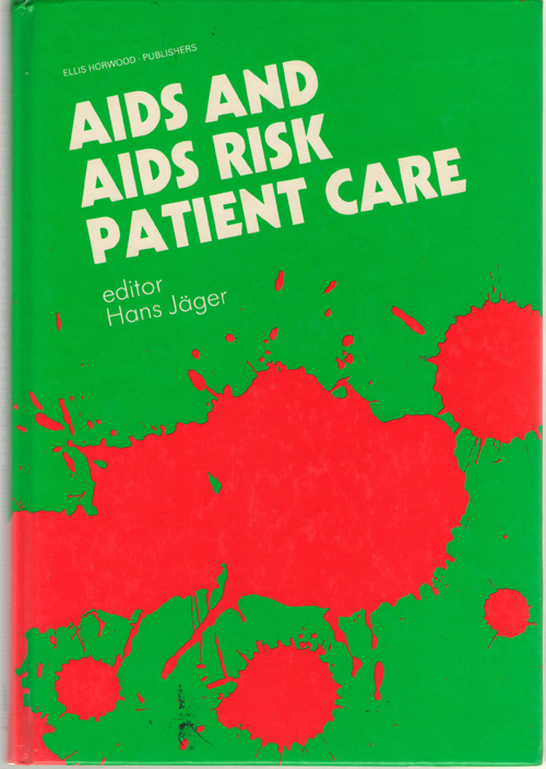 AIDS And Aids-risk Patient Care, Jager, Hans