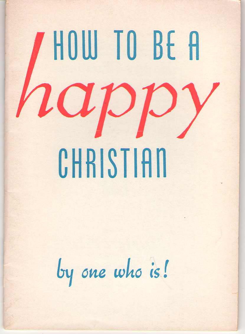 Image for How To Be A Happy Christian