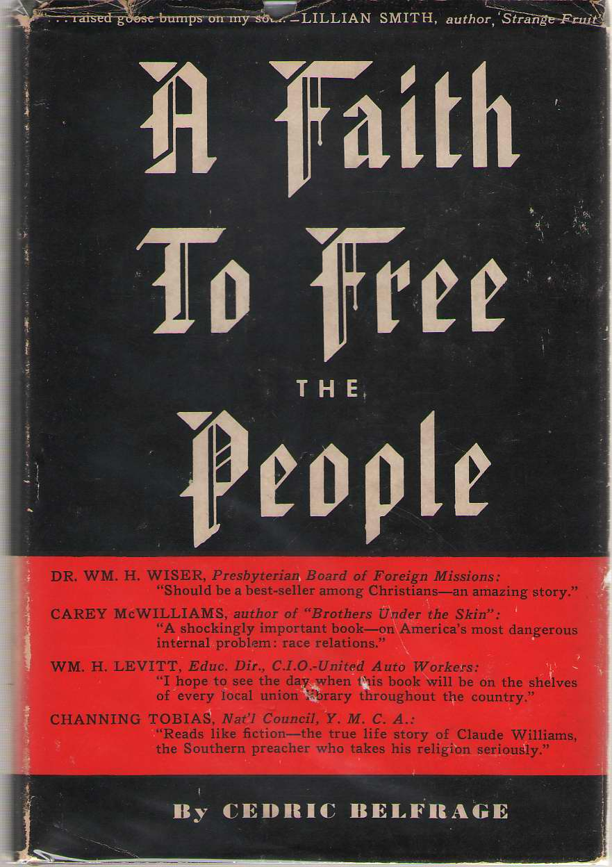Faith to Free the People, Belfrage, Cedric