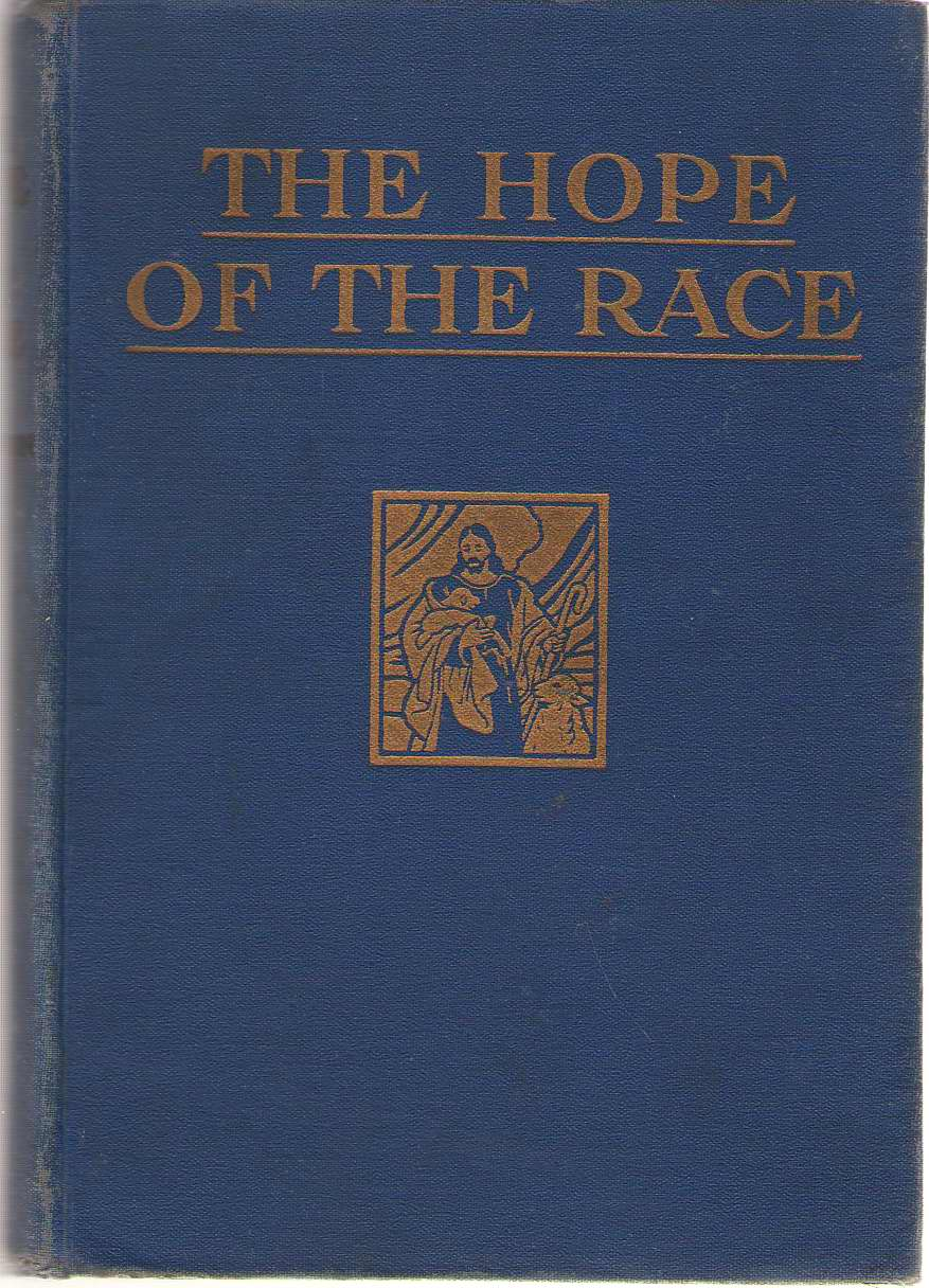 The Hope Of The Race, Peterson, Frank Loris