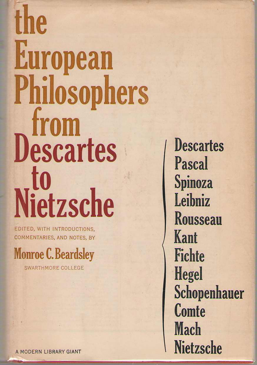 The European Philosophers From Descartes To Nietzsche, Beardsley, Monroe C. (editor).
