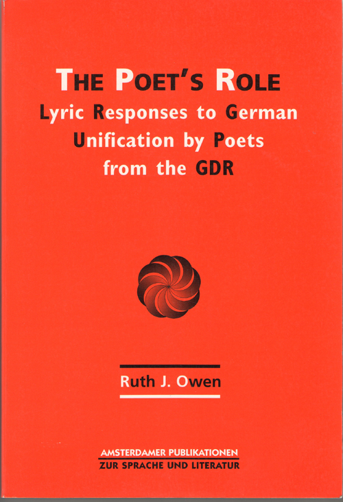 Poet's Role Lyric Resposes to German Reunification by Poets from the G D R