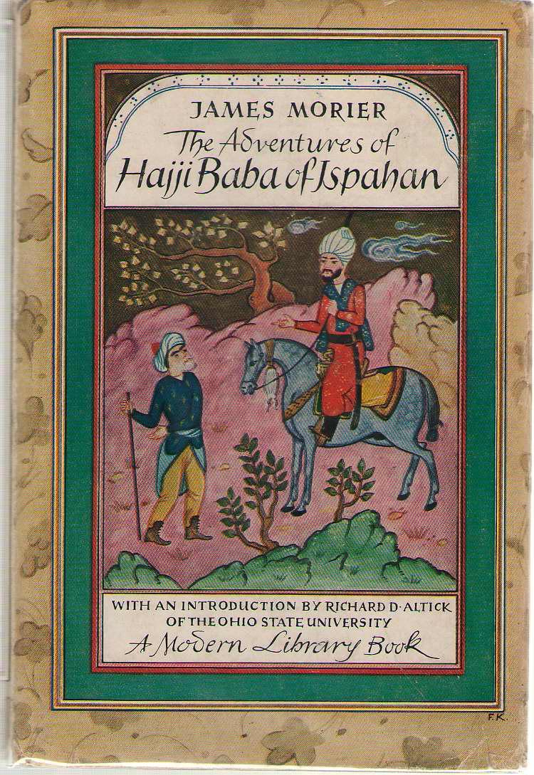 The Adventures Of Hajji Baba Of Ispahan, Morier, James