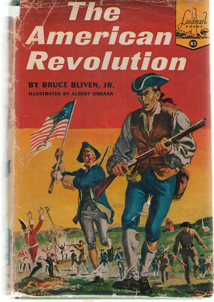 The American Revolution, Bliven, Bruce