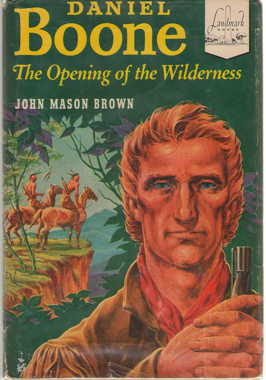 Daniel Boone The Opening of the Wilderness, Brown, John Mason