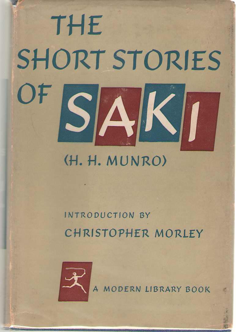 The Short Stories Of Saki, Munro, H. H. (Saki)