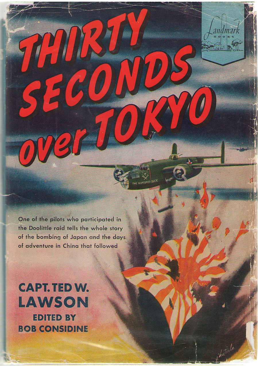 Thirty Seconds Over Tokyo, Lawson, Ted W.