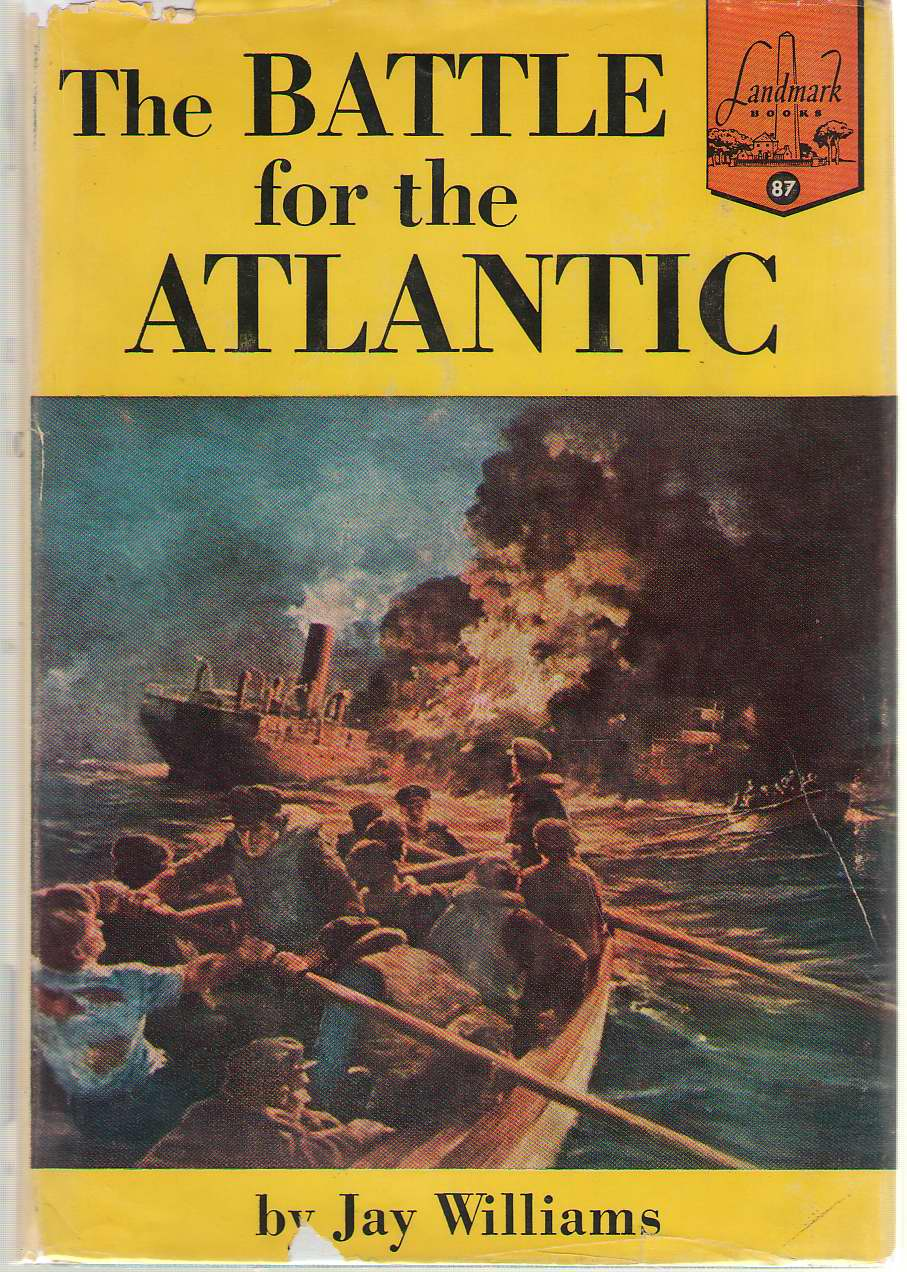 The Battle For The Atlantic, Williams, Jay