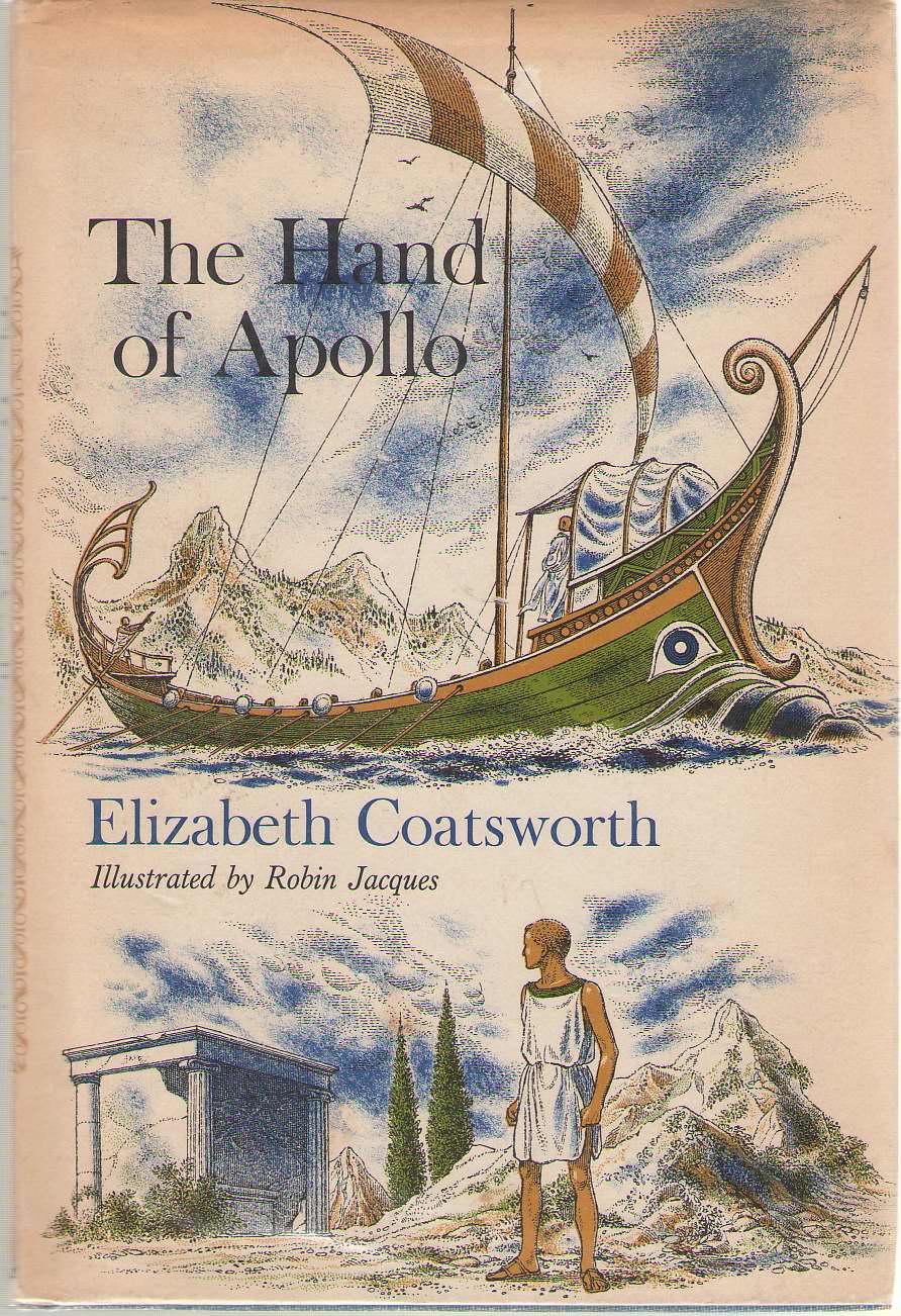 The Hand of Apollo, Coatsworth, Elizabeth; Robin Jacques (Illustrator)