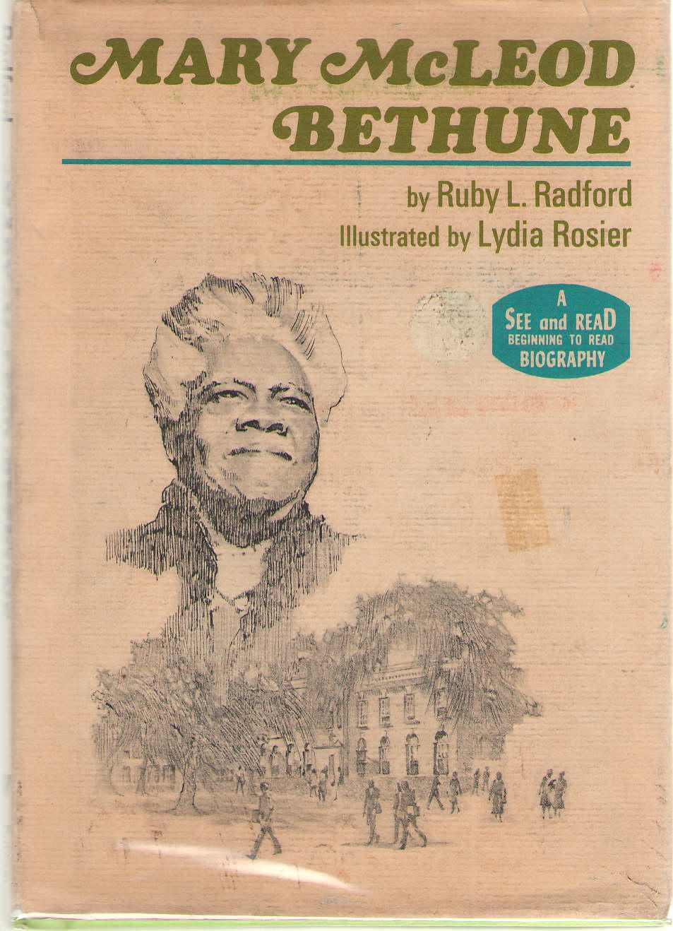 Mary McLeod Bethune, Radford, Ruby Lorraine & Lydia Rosier (Illustrator)