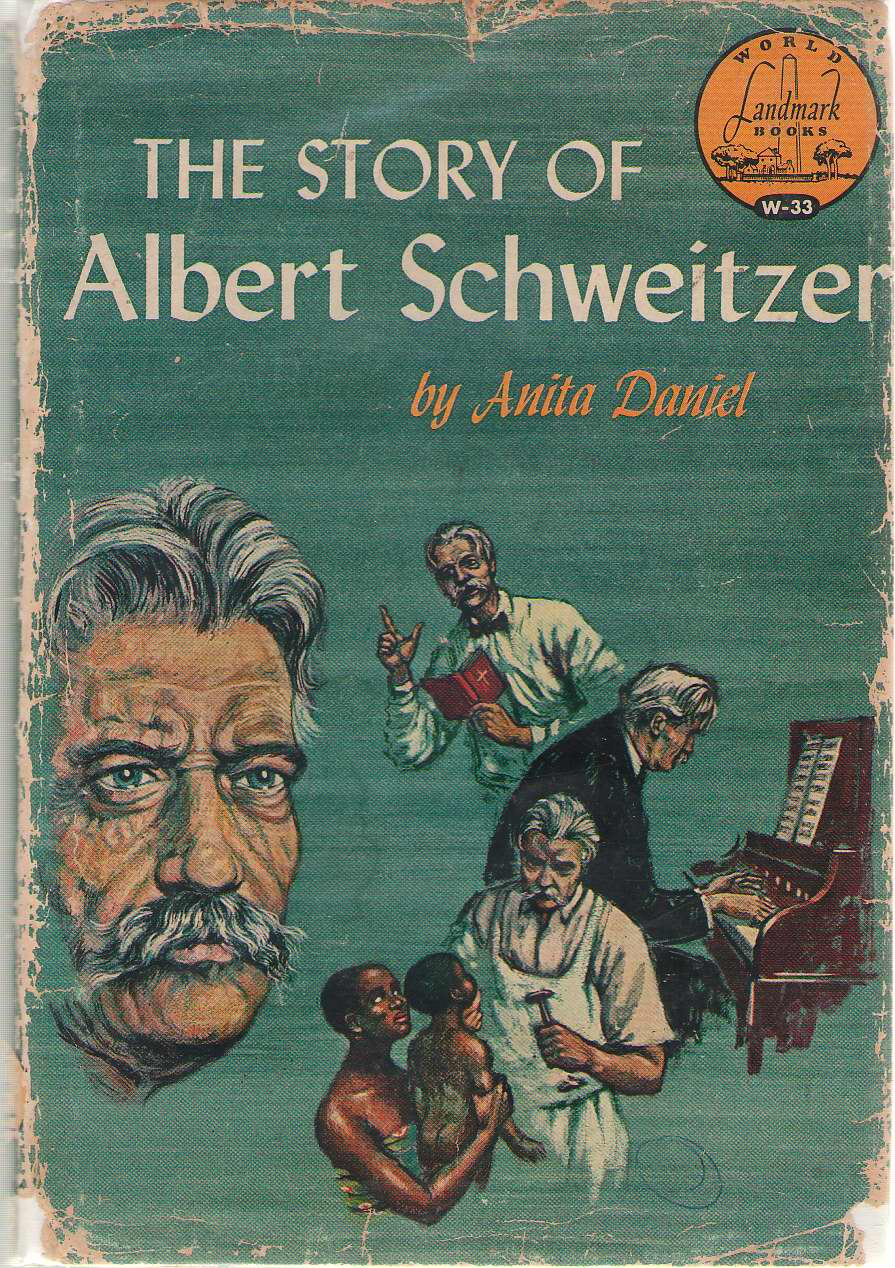 The Story Of Albert Schweitzer, Daniel, Anita