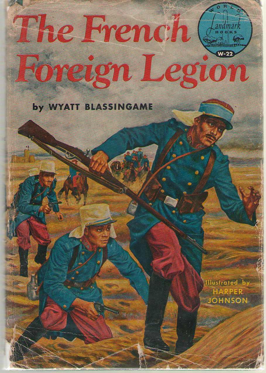 The French Foreign Legion, Blassingame, Wyatt
