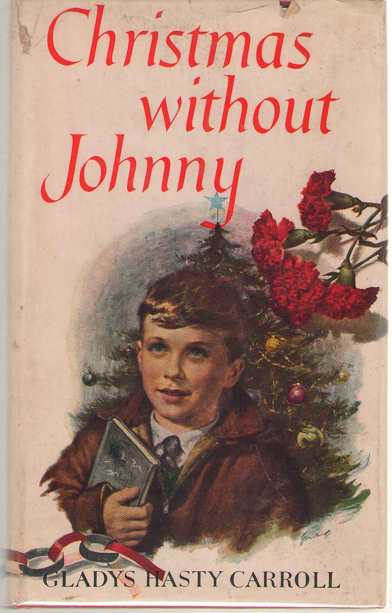 Christmas Without Johnny, Carroll, Gladys Hasty