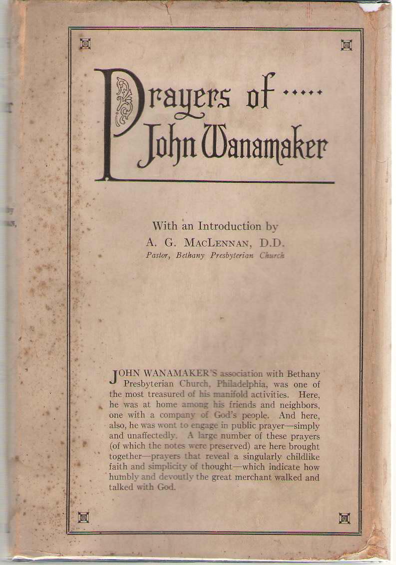 Prayers Of John Wanamaker, Wanamaker, John
