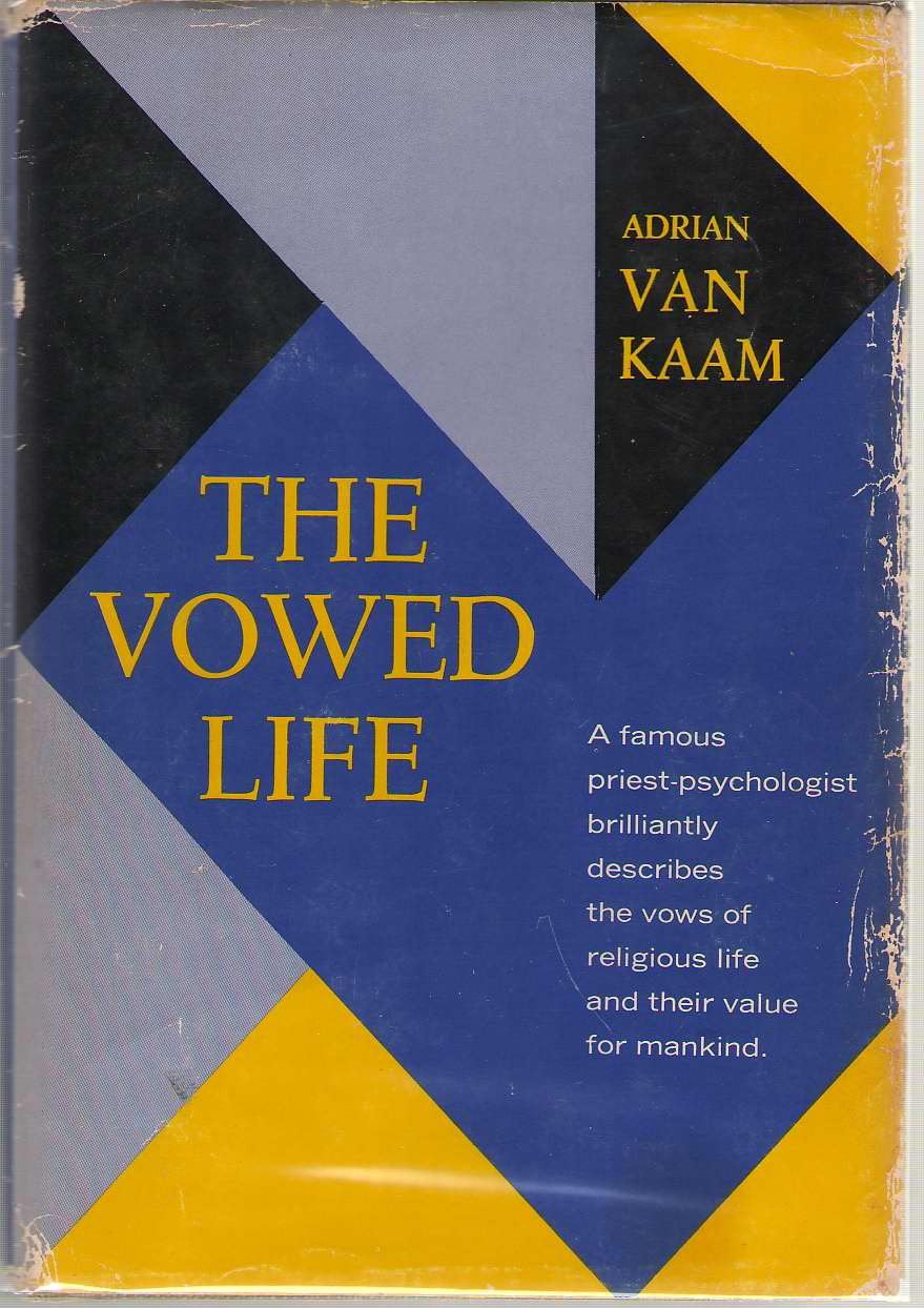 The Vowed Life, Van Kaam, Adrian