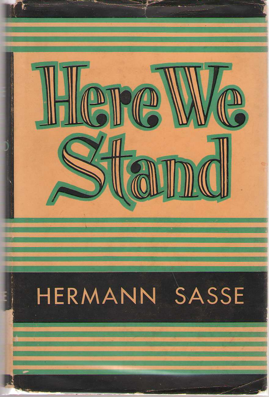 Image for Here We Stand Nature and Character of the Lutheran Faith