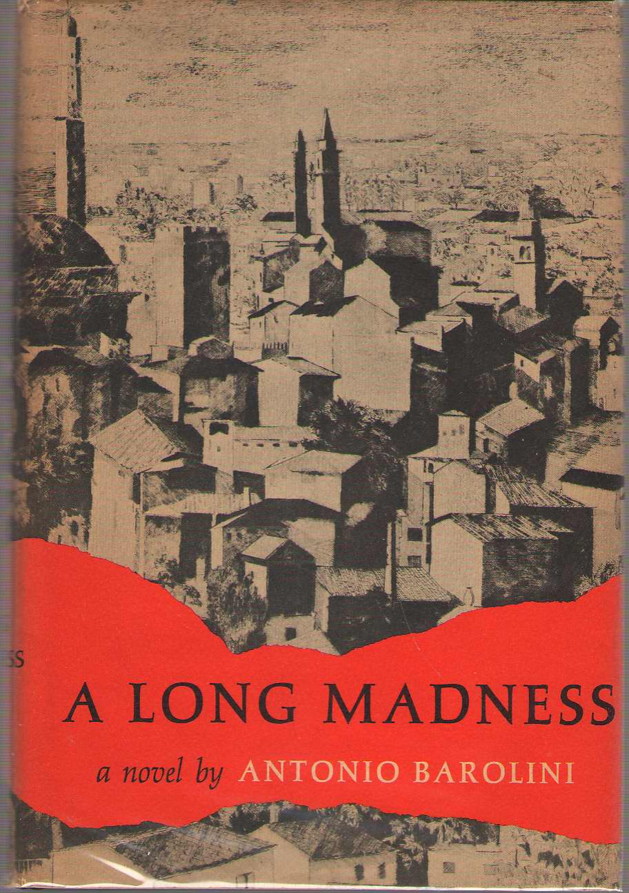 A Long Madness, Barolini, Antonio