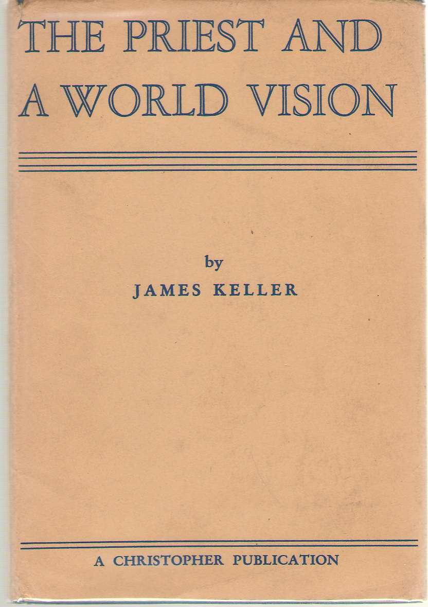The Priest and a World Vision, Keller, James