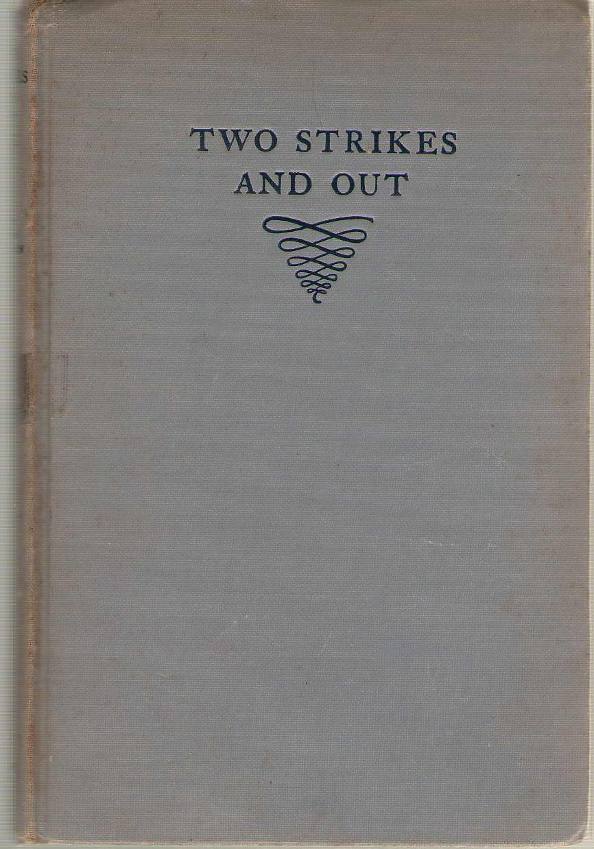 Two Strikes and Out, McMahon, Willilam E.