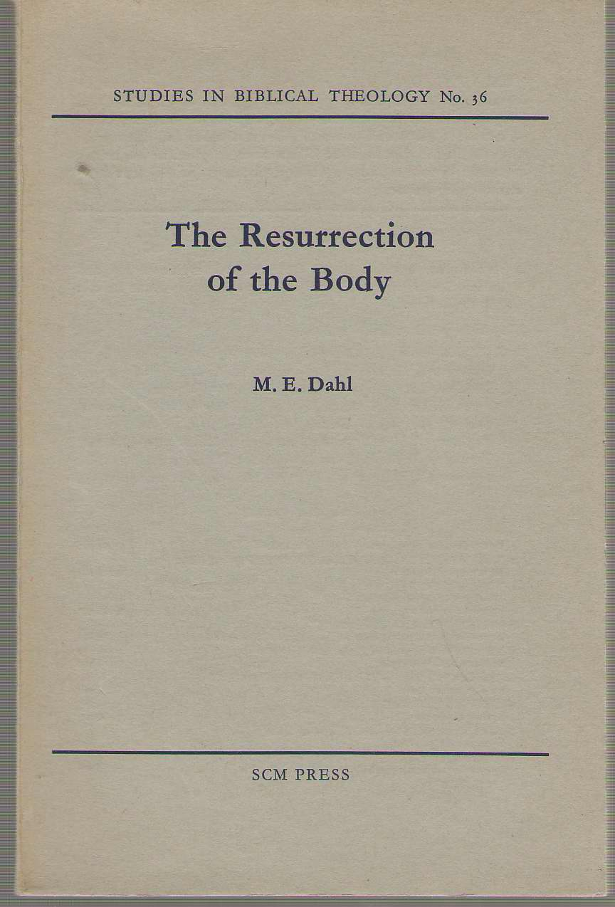Image for The Resurrection Of The Body A Study of 1 Corinthians 15