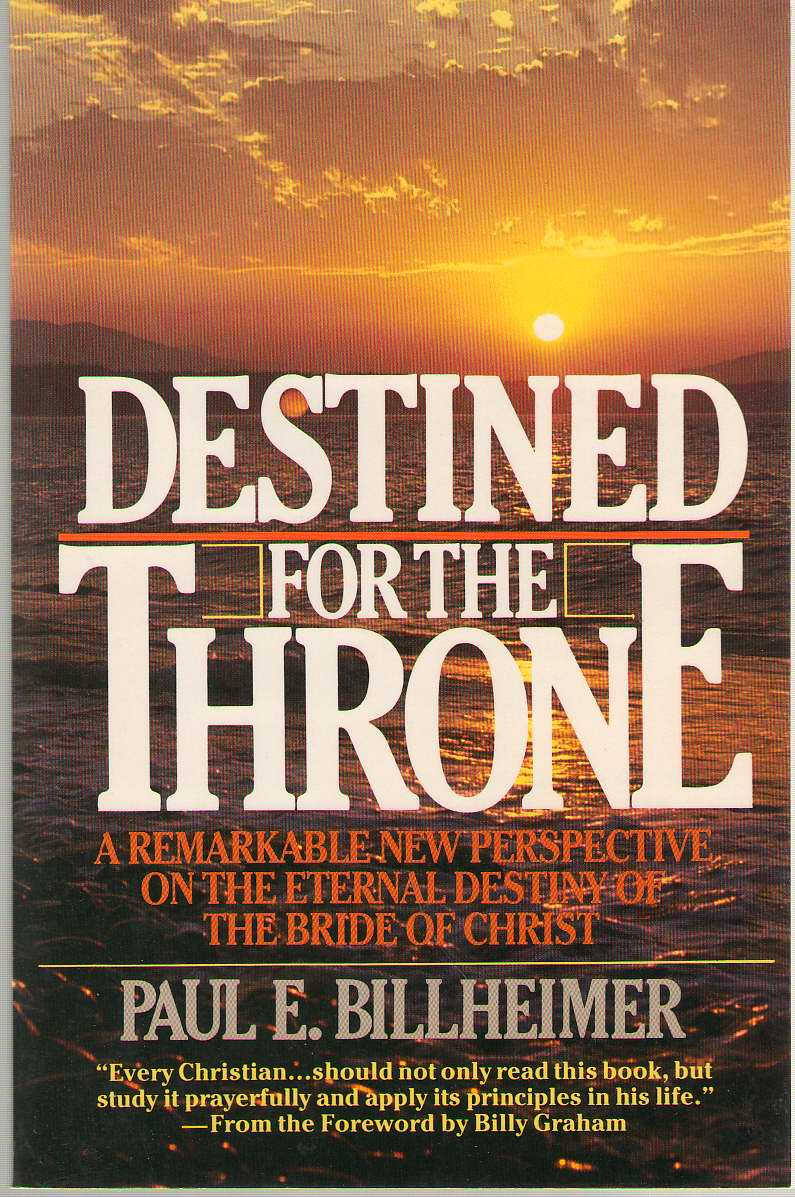 Destined For The Throne, Billheimer, Paul E.