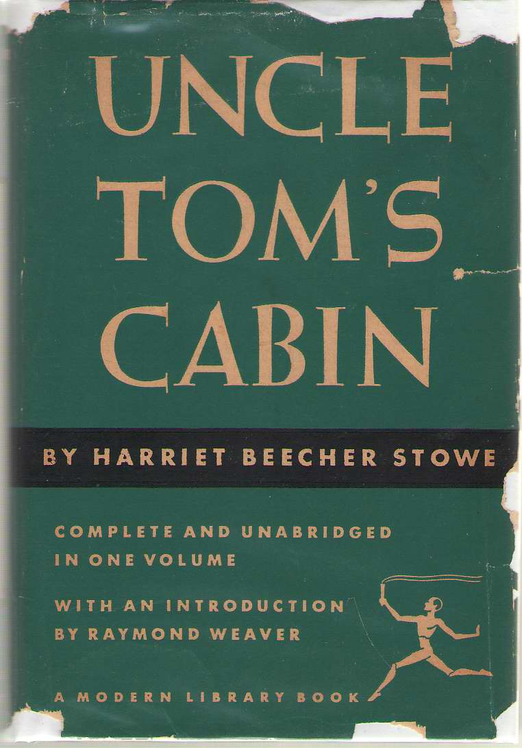 Uncle Tom's Cabin, Stowe, Harriet Beecher