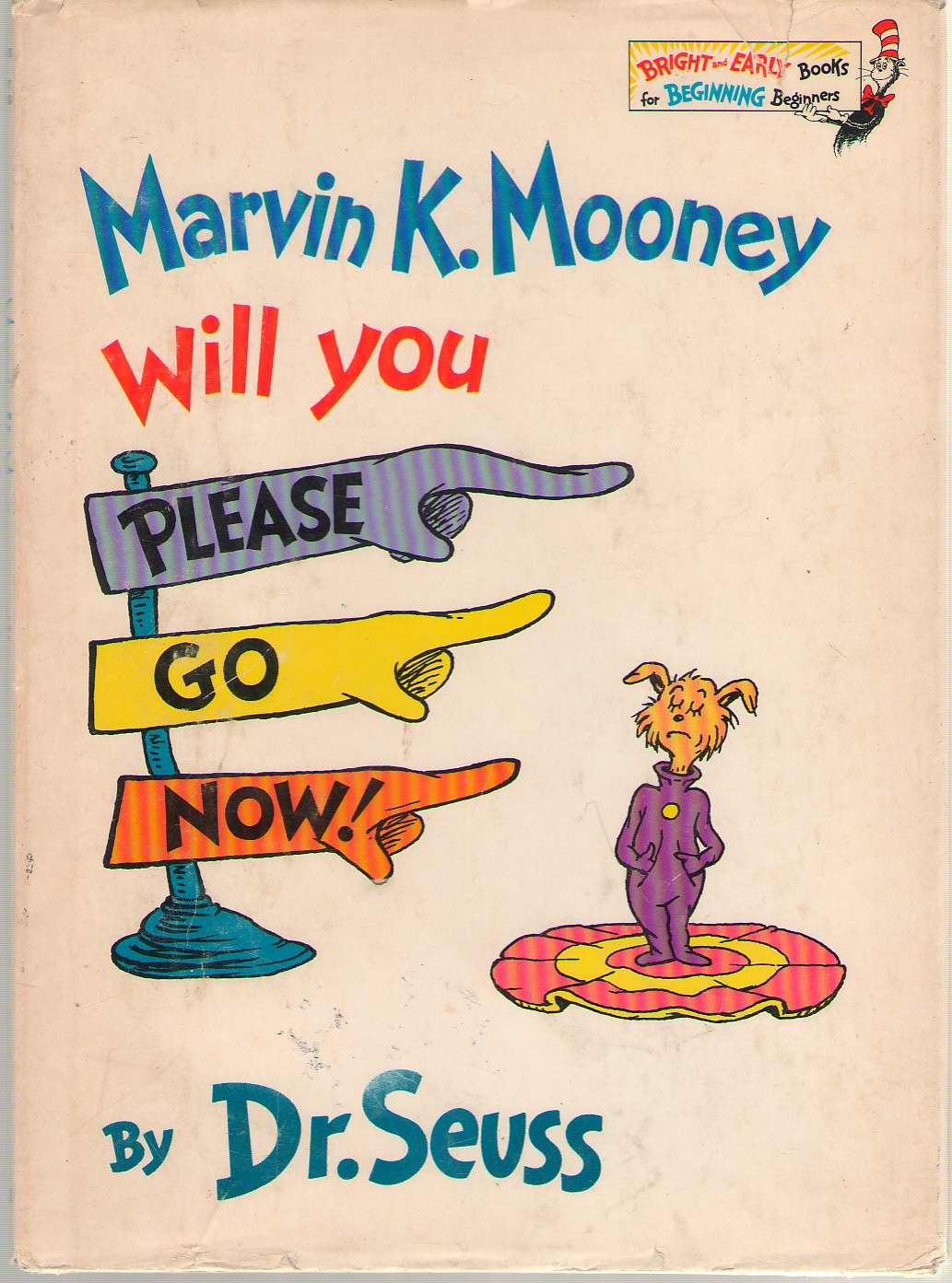 Marvin K. Mooney Will You Please Go Now!, Seuss, Dr.