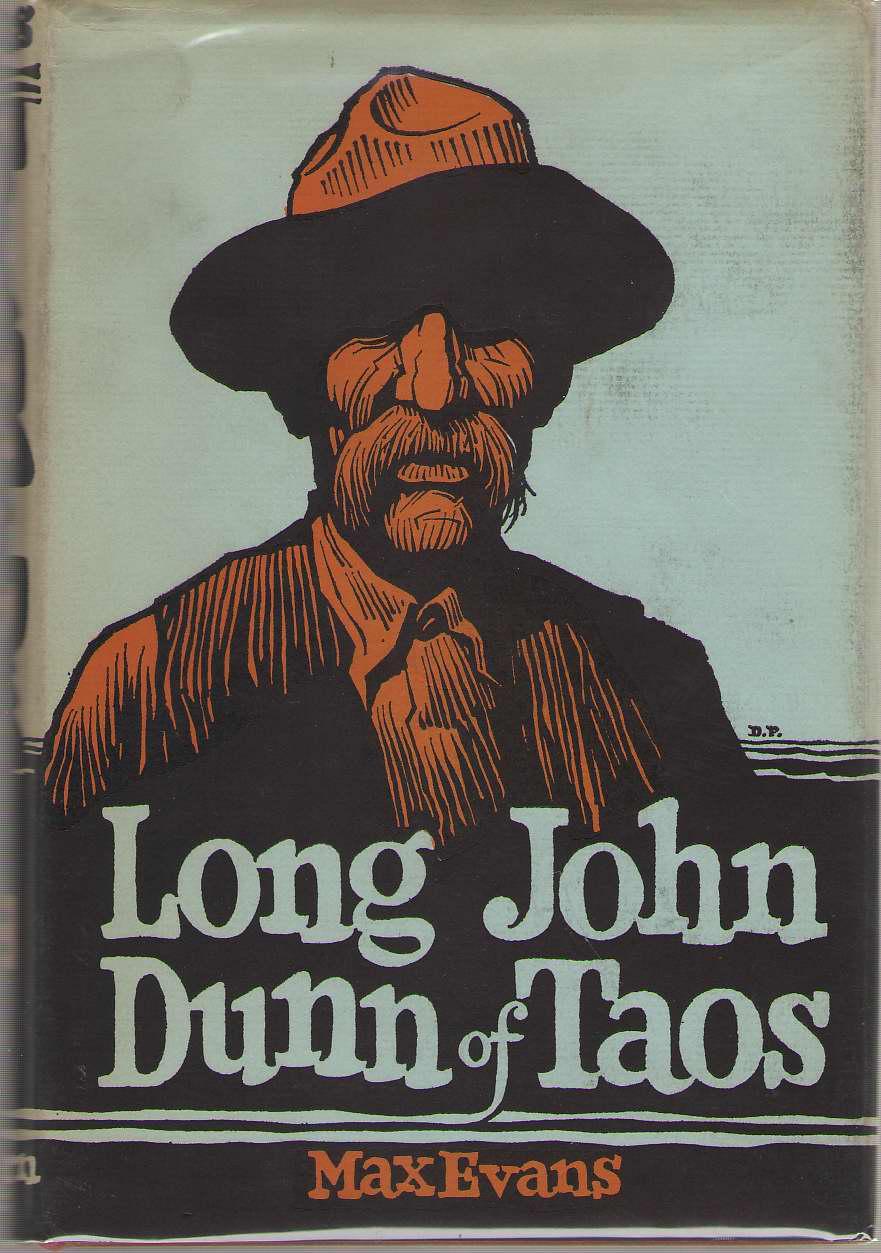 Long John Dunn of Taos, Evans, Max