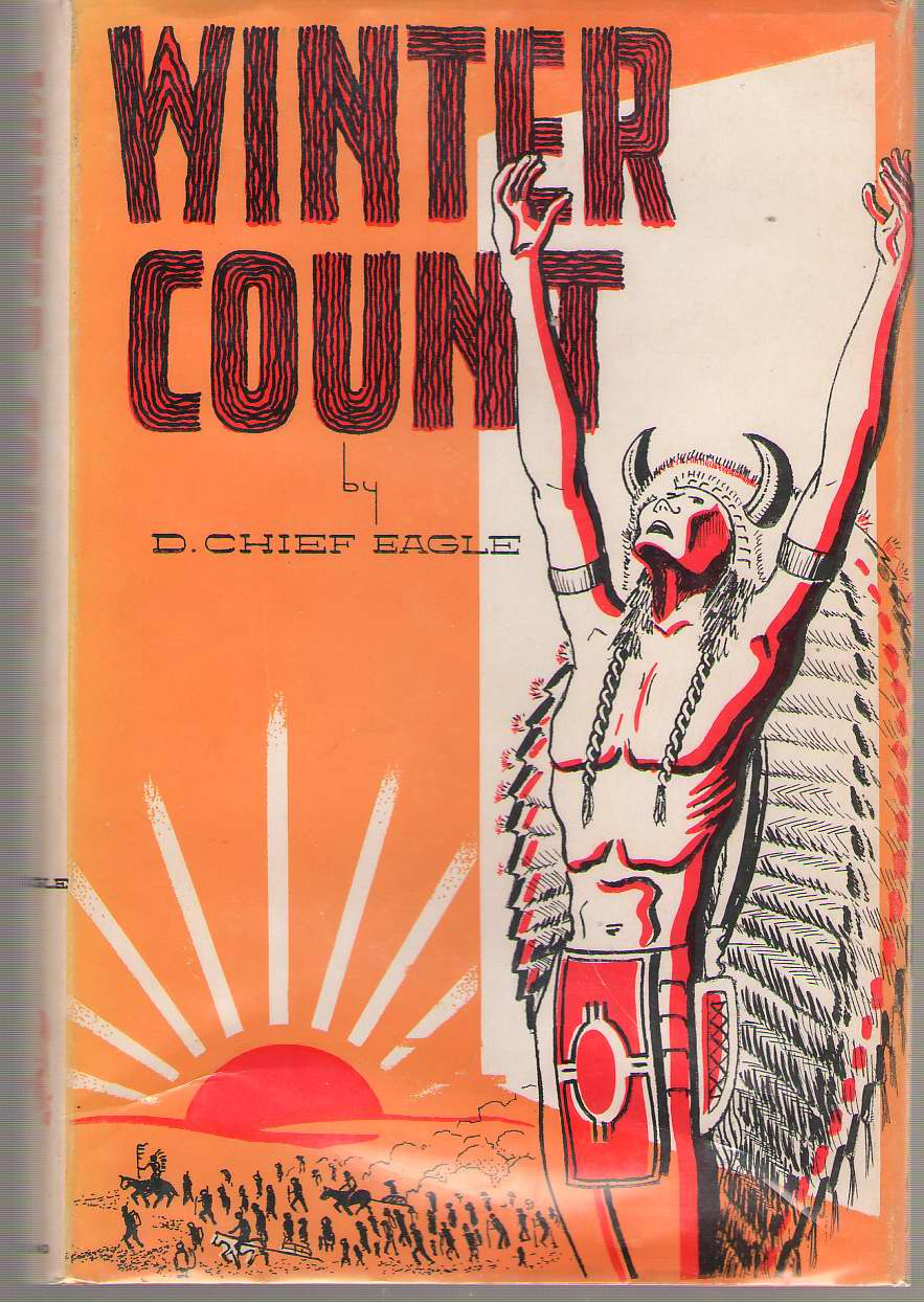 Winter Count, Eagle, D. Chief