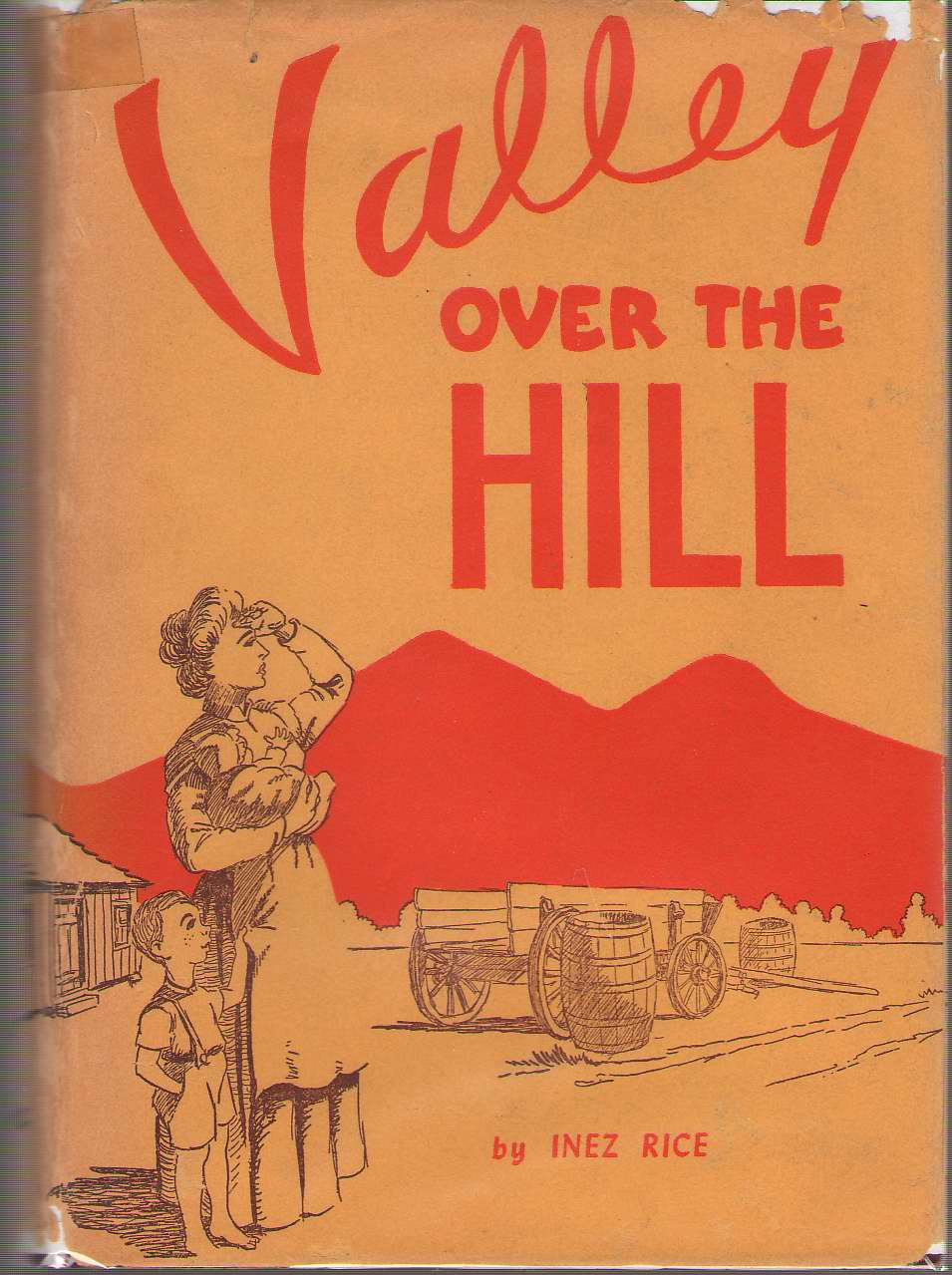 Valley Over The Hill, Rice, Inez