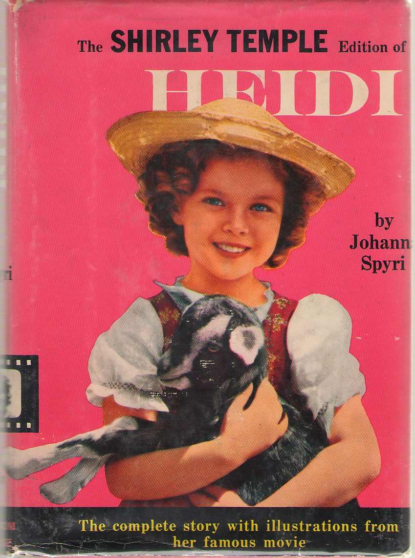 Heidi, Shirley Temple Edition, Spyri, Johanna