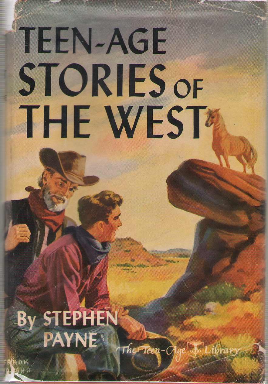 Teen-age Stories Of The West, Payne, Stephen (editor)