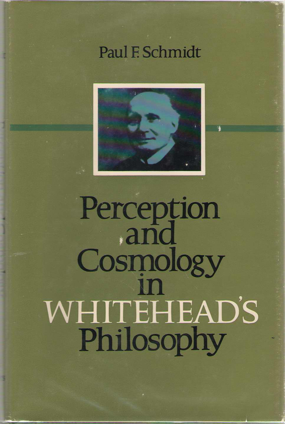 Perception And Cosmology In Whitehead's Philosophy, Schmidt, Paul