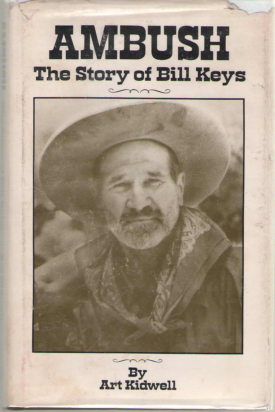 Ambush  The Story of Bill Keys, Kidwell, Art