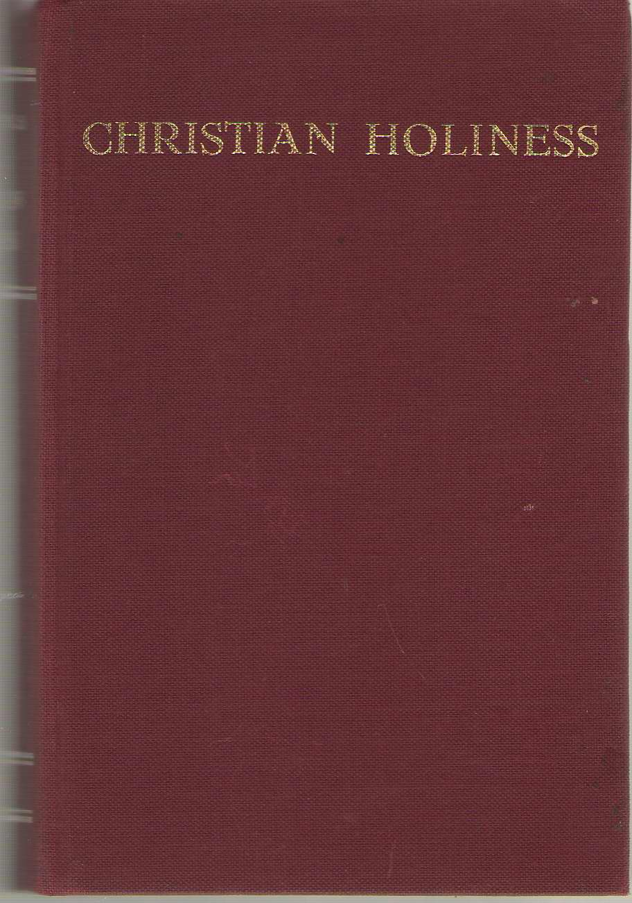 Christian Holiness A Precis of Ascetical Theology, Thils, Gustave