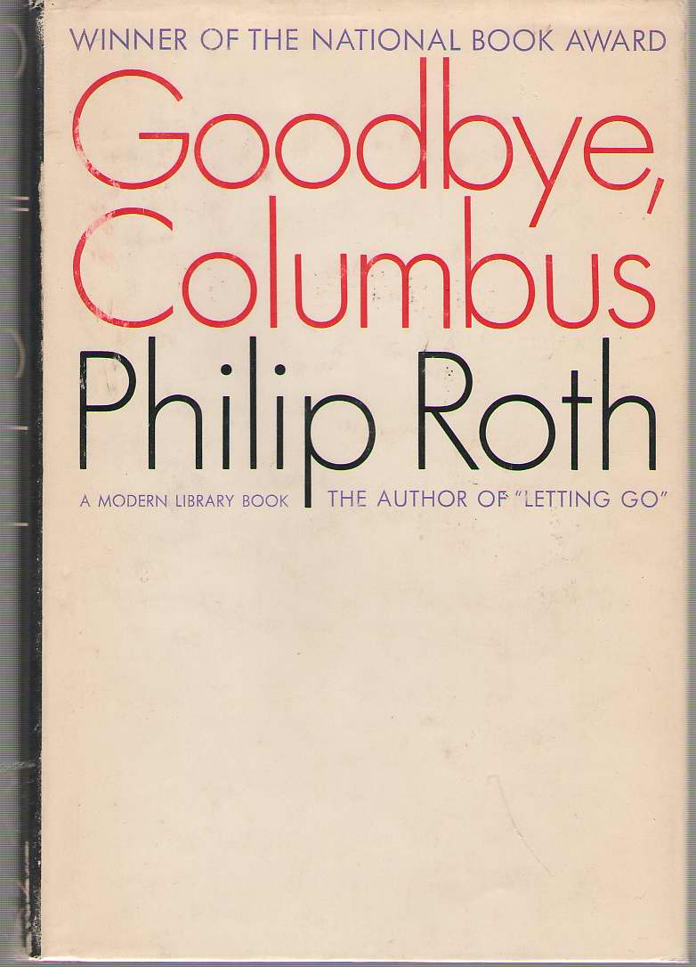Goodbye, Columbus and Five Short Stories, Roth, Philip