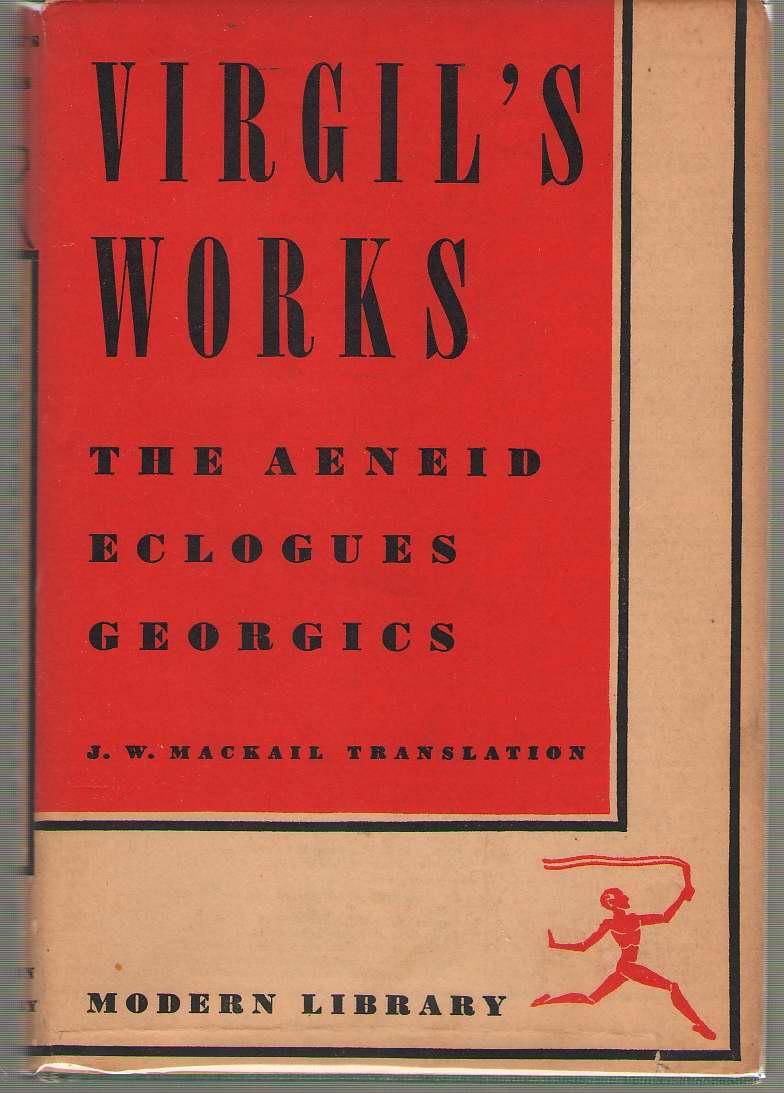 Virgil's Works The Aeneid, Eclogues, Georgics, Virgil; McDermott, William (Introduction )