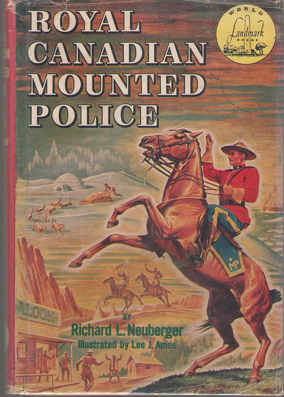 Royal Canadian Mounted Police, Neuberger, Richard L.