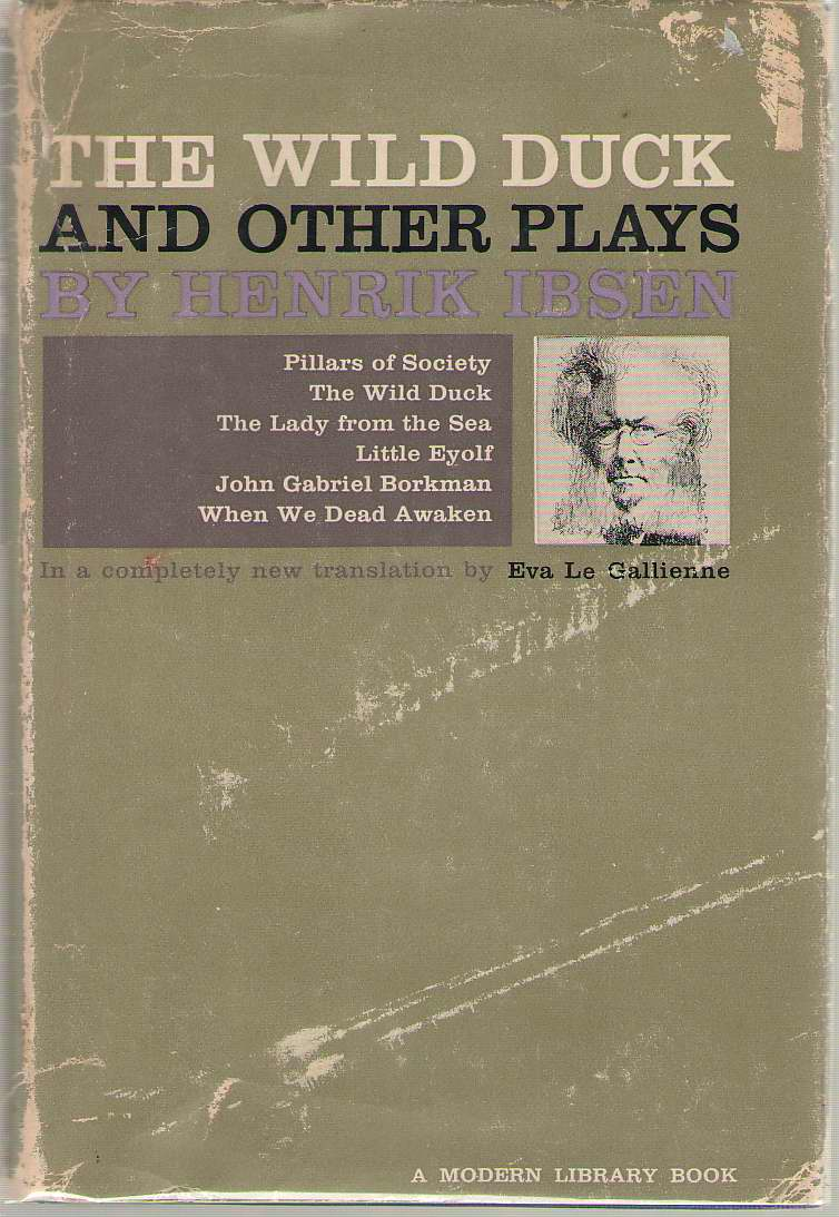 The Wild Duck, And Other Plays, Ibsen, Henrik