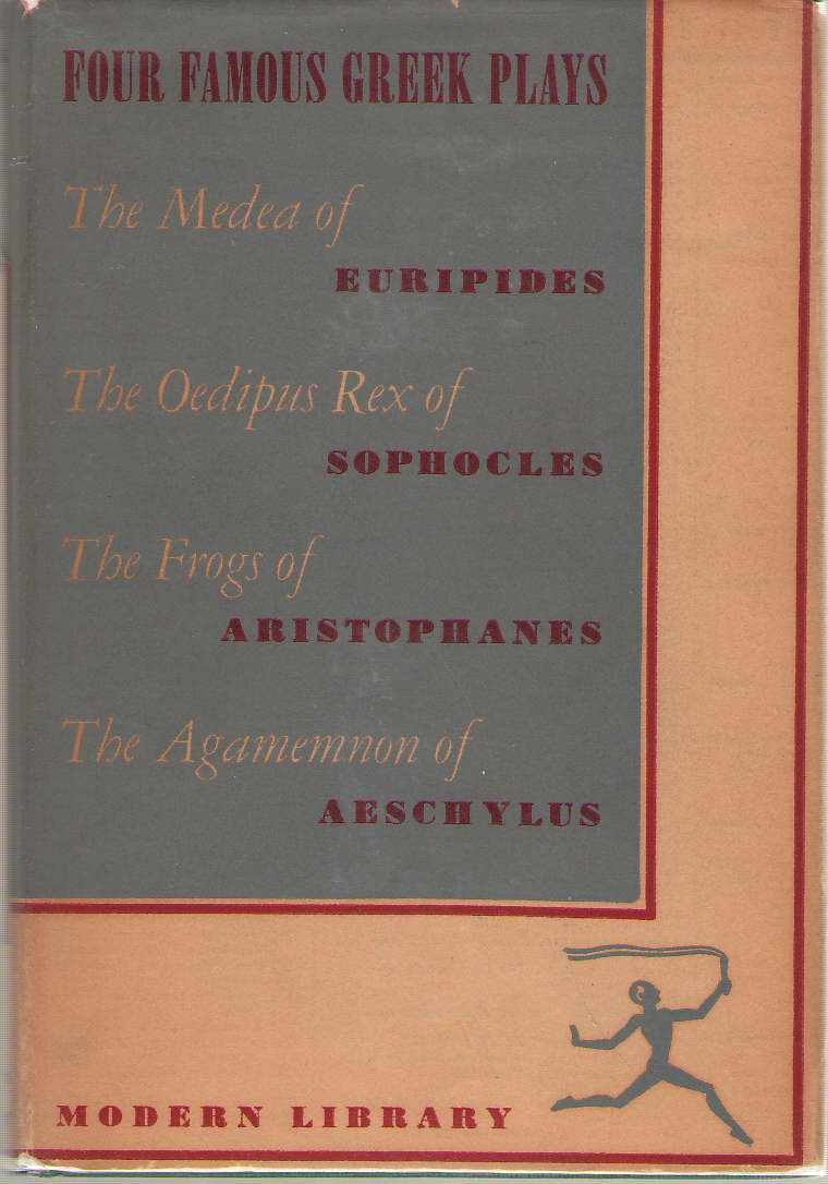 Four Famous Greek Plays Plays of Aeschylus, Sophocles, Euripedes and Aristophanes, Landis, Paul (editor)